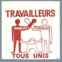 Trabajadores Inmigrantes y Franceses todos unidos